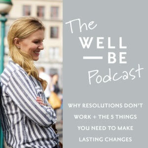 Why Resolutions Don't Work + The 5 Things You Need to Succeed